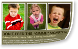 "speaking program by Dawn Billings: DON´T FEED THE ""GIMME"" MONSTER"