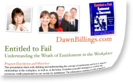 speaking program by Dawn Billings: Wrath of Entitlement Program