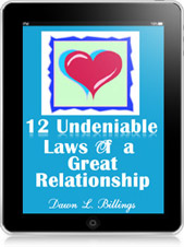 12 Undeniable Laws of a Great Relationship