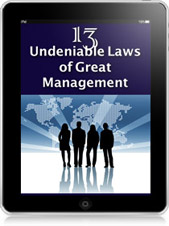 13 Undeniable Laws of Great Management