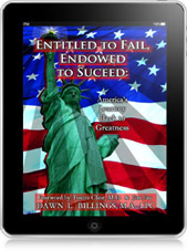Entitled to Fail, Endowed to Succeed