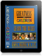Greatness and Children: Learn the Rules