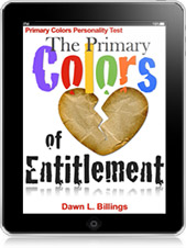 The Primary Colors of Entitlement 16 page training booklet