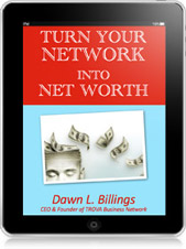 Turn Your Network into Net Worth