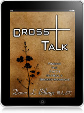 Cross Talk: Finding the Faith to Heal a Broken Marriage